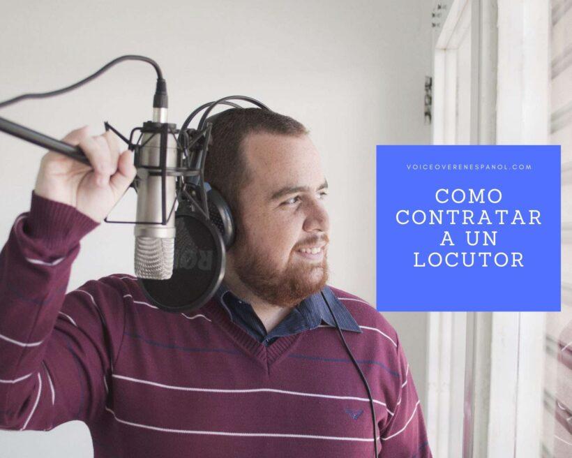 Como contratar a un locutor para videos Online